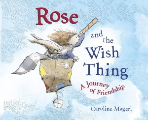 Rose and the Wish Thing Lrg